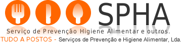 SPHA - Serviço de Prevenção Higiene Alimentar e outros.